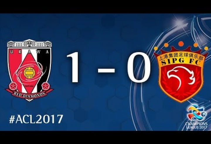 Urawa Red Diamonds vs Shanghai SIPG (AFC Champions League 2017: Semi-finals – 2nd Leg)