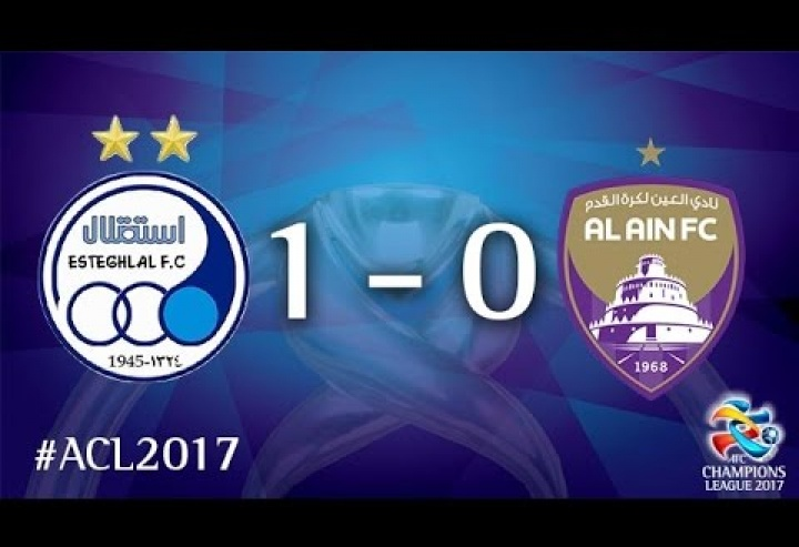Esteghlal FC vs Al Ain (AFC Champions League 2017 : Round of 16 - 1st Leg)