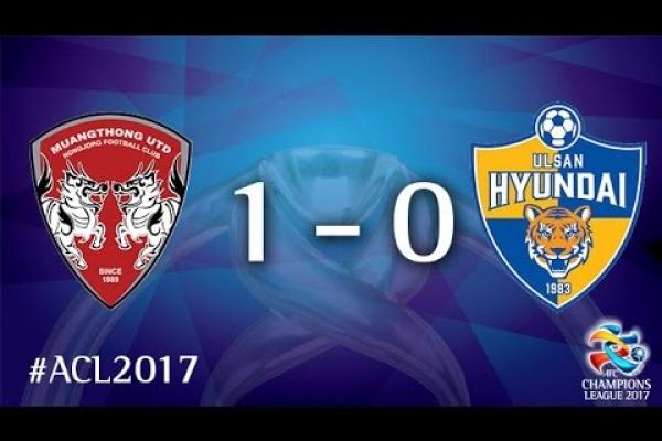 Muangthong United vs Ulsan Hyundai (AFC Champions League 2017 : Group Stage - MD4)