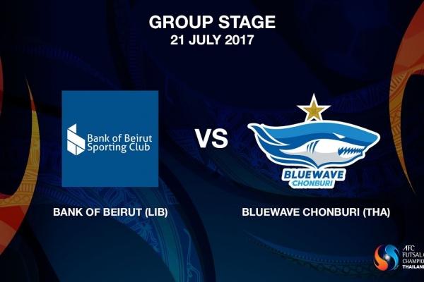 M04 - Bank of Beirut (LIB) vs Bluewave Chonburi (THA) - Video News
