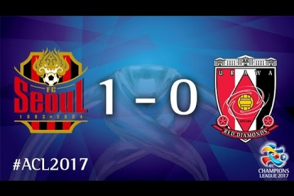 FC Seoul vs Urawa Reds (AFC Champions League 2017 : Group Stage)