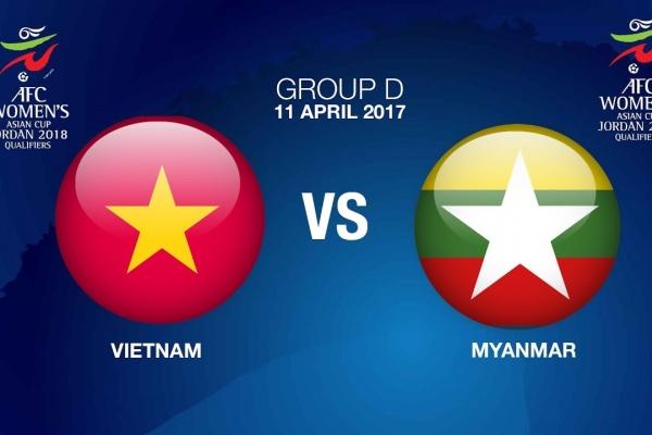 AFC Women's Asian Cup Jordan 2018 Qualifiers Grp D - VIE VS MYA